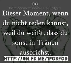 Der Titel sagt eigentlich alles Sonstiges The title says it all Others German Quotes, Wattpad, True Words, In My Feelings, True Quotes, True Stories, Decir No, Quotations, It Hurts