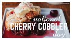Posted to FB May is National Cherry Cobbler Day Fruit Cobbler, Cherry Cobbler, Fruit Pie, Souffle Dish, Holiday Recipes, Holiday List, National Holidays, Deep Dish, Tart