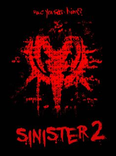 "Upcoming horror movie ""Sinister 2"" directed by Ciaran Foy is expected Aug 21 2015: A protective mother and her 9-year-old twin sons find themselves..."