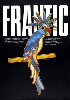 FRANTIC - the original for the famous USA 1988 film - directed by Roman Polanski. Author of the poster: Jakub Erol Vintage poster Emanuelle Seigner, Betty Buckley, Midnight Marauders, John Mahoney, Z Movie, Polish Movie Posters, Roman Polanski, Minimal Poster, Cinema Posters