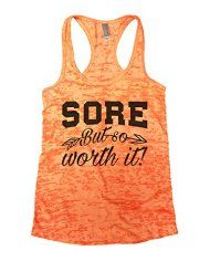 Womens Burnout Tank top Sore But so Worth It Gym Fitness Funny Threadz