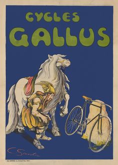 Cycles Gallus Vintage French Bicycle Poster Print from the by Santini Cycling Helmet, Cycling Art, Cycling Quotes, Cycling Jerseys, Bicycle Art, Bicycle Design, Electric Mountain Bike, Bike Poster, Bike Brands