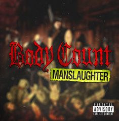 "Body Count, ""Talk Shit, Get Shot"" 