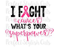 I Fight Cancer SVG DXF EPS png Files for by PerfectStylishCuts