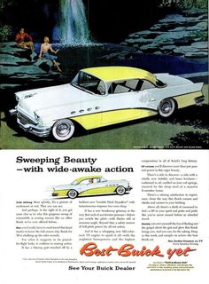 """""""When better automobiles are built Buick will build them."""" (1956 Buick)"""
