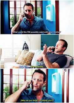 hawaii five 0  mcdanno  alex o'loughlin  scott caan  H50: 6x15  I am crey because that was literally it  that was the crux of the entire conversation  HE JUST WANTED TO TALK ABOUT IT  danny never ended up asking for anything /specifically/  EXCEPT EMOTIONAL SUPPORT  HE WAS JUST STRESSED SO HE CALLED STEVE  SEE YOU ALL AT MY GODDAMN FUNERAL  PLAY 'SEXY EYES' BY DR. HOOK