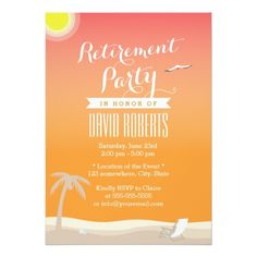 Shop Tropical Summer Beach Retirement Party Invitations created by myinvitation. Invitation Paper, Custom Invitations, Invitation Design, Retirement Party Invitations, Retirement Parties, Retirement Ideas, Retirement Announcement, Colored Envelopes, Envelope Liners