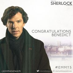 2014 EMMY AWARDS (August 25, 2014) ~ Benedict Cumberbatch wins Lead Actor (Miniseries/Movie) for SHERLOCK: HIS LAST VOW. Unfortunately, he's working and not there to accept the award.