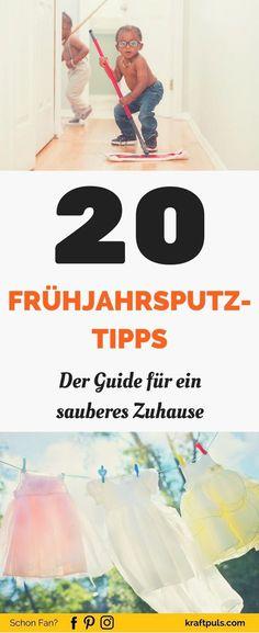 Der Guide für ein sauberes Zuhause #putzen #checkliste #plan #deutsch via @kraftpuls