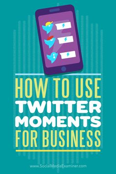 Have you heard of Twitter Moments?  Twitter Moments lets you combine groups of selected tweets, sharing your message in more detail.  In this article, you'll discover how to create and use Twitter Moments for your business.Via @smexaminer.