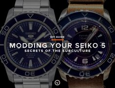 We examine how to modify your Seiko 5 and what the subculture is all about.
