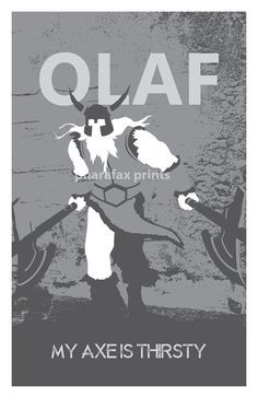 "Olaf League of Legends Print by pharafax on Etsy, $16.00 (Blue w/ ""Urge to kill rising"")"