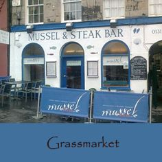 Mussel and Steak Bar Grassmarket...the close where your air bnb is just to the right in this pic see the walkway?