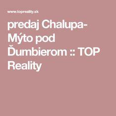 predaj Chalupa- Mýto pod Ďumbierom :: TOP Reality