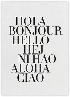 Hello greeting card - many languages  - hola // bonjour // ni hao // aloha // ciao J Crew for Paperless Post