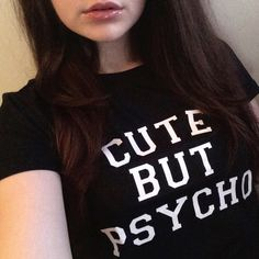 CUTE BUT PSYCHO Letters Printed Women T-Shirt