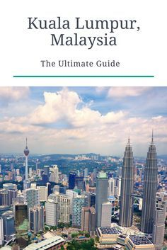 Travel guide to Kuala Lumpur, the capital city of Malaysia - one of our favorite cities in the world, where we have been 10+ times.