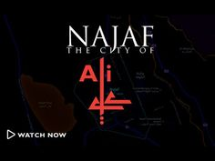 Najaf: The City of Ali (as)