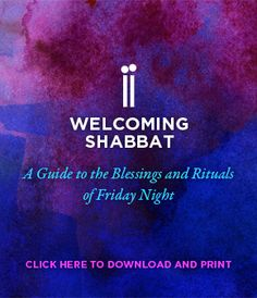 Want to try celebrating Shabbat for the first time, or just need a refresher? This easy-to-follow printable PDF includes all of the blessings and rituals for observing Shabbat.