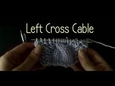 ▶ Knitting How to do a Left Cross Cable - YouTube