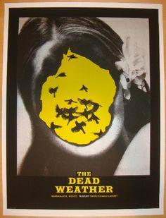 The Dead Weather - silkscreen concert poster (click image for more detail) Artist: Alan Hynes Venue: Teatro Estudio Cavaret Location: Guadalajara, Mexico Concert Date: 10/9/2009 Edition: 160; signed,
