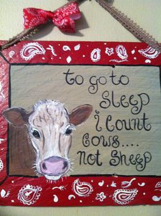 I want this in a wall decal for above the crib, but I want it to say To go to sleep I count cows and sheep. Cow Nursery, Nursery Signs, Nursery Decor, Baby Boy Rooms, Baby Boy Nurseries, Little Babies, Baby Kids, Farm Signs, Shabby