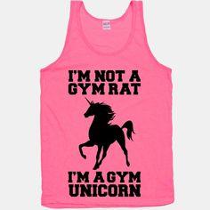 I'm Not A Gym Rat I'm A Gym Unicorn | HUMAN | T-Shirts, Tanks, Sweatshirts and Hoodies