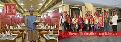 Experience Royal Rajasthan on Wheels.