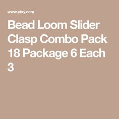Bead Loom Slider Clasp Combo Pack 18 Package 6 Each 3