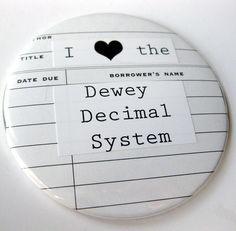 """I ♥ the Dewey Decimal System"" Pocket Mirror!"