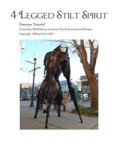 4 Legged Stilt Spirit Halloween Costume Tutorial - As Seen on YouTube - Immediate download! by Mel2DaIssa on Etsy https://www.etsy.com/listing/206658064/4-legged-stilt-spirit-halloween-costume