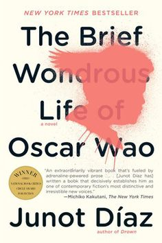 If you loved Holes, you should read Junot Diaz's The Brief Wondrous Life of Oscar Wao. | 22 Books You Should Read Now, Based On Your Childhood Favorites