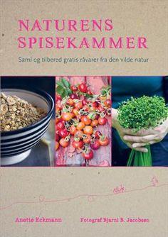 Læs om Naturens spisekammer. Bogens ISBN er 9788756796460, køb den her