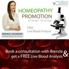 HOMEOPATHY PROMOTION:  Book a consultation with Brenda now and you will get a Live blood analysis for free.  Consultation 250 AED Live blood analysis FREE Valid from 2nd of July - 10th of July  #DHTC