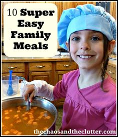 Family meal ideas from a family with 7 kids.  I need more ideas for cooking for my growing family!