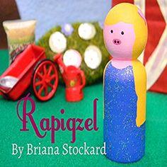 Rapigzel | Amazon | Peg doll storybook | Rapunzel retelling