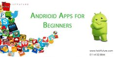 How+to+Create+Android+Apps+for+Beginners