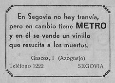 In Segovia-Spain na no tram, but instead has metro, and is sold in a wine that raises the dead. 1930