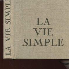 simplicité volontaire conseils