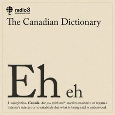 We're in Canada eh? Learn the lingo! Canadian Memes, Canadian Things, I Am Canadian, Canadian Girls, Canadian History, Canadian Humour, Canadian Culture, Canada Funny, Canada 150