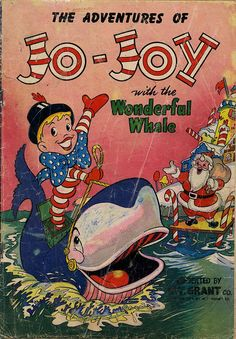 Adventures of Jo-Joy nn (WT Grant 1952) 001 | Jon Knutson | Flickr