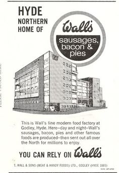 Not a million miles away from Chez Vall, in fact a short walk away. This illustrates the Walls Works' then recent extension in Godley, Hyde. Dig the glorious line art and modernist building - so School Birthday, Birthday Board, Bacon Pie, Modern Food, Hyde, Line Art, Madness, 1960s, Walls