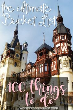The Ultimate Bucket List - 100 things to do | Whisper Wanderlust http://whisperwanderlust.com/the-ultimate-bucket-list-100-things-to-do/