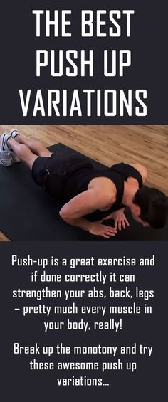 Break up the monotony and try these awesome push up variations!