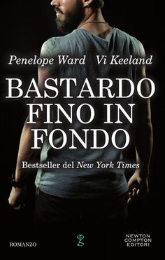 The Ink Spell: Recensione: Bastardo fino in Fondo di Vi Keeland e Penelope Ward