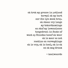 Afrikaanse Quotes, Captions, Om, Poetry, Words, Amazing, Free, Instagram, Poetry Books