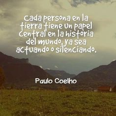 Actúa o Silencia Insight, Thoughts, Writing, Reading, Memes, Words, Quotes, Paulo Coelho, Dating