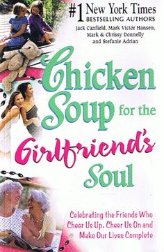 Chicken Soup For The Soul -girlfriends