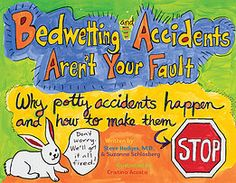 Steve Hodges, M., is coauthor of books It's No Accident and Bedwetting and Accidents Aren't Your Fault: Why Potty Accidents Happen and How to Make Them Stop. Bed Wetting, Toilet Training, Potty Training, Medical Problems, Pediatrics, Night Time, Childrens Books, Shit Happens, Writing