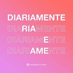 Diariamente. Ria e ame. #mensagenscomamor #frases #quotes #pensamentos #momentos #reflexões #ria #ame #vida